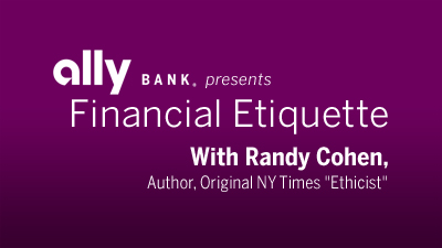 Financial Etiquette with Randy Cohen