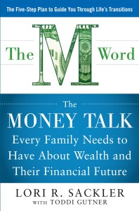 he M Word: The Money Talk Every Family Needs to Have About Wealth and their Financial Future