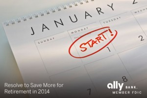 Resolve to Save More for Retirement in 2014