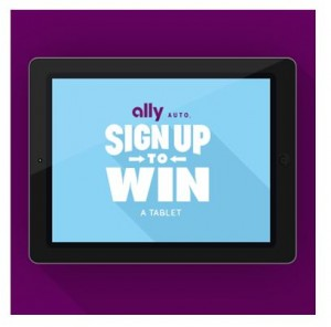 Sign Up to Win' With Ally and You Could Win a Tablet | Ally