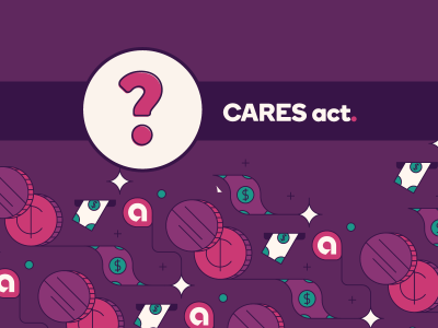 "Title reads ""Cares Act"" with a question mark in a bubble. Images of dollars and cents surround the title."