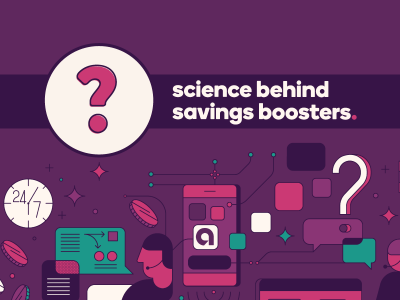 Question mark icon with text, Science behind savings boosters