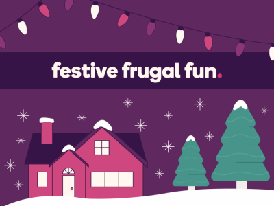 "A ""Festive frugal fun"" banner over a snowy landscape"