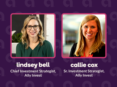 Headshots of Lindsey Bell, Ally Invest Chief Strategist and Callie Cox, Senior Investment Strategist