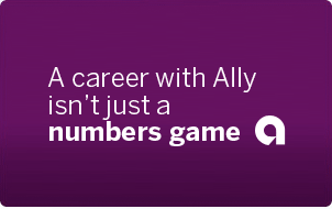 A career with Ally isn't just a numbers game.