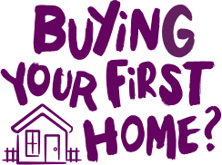 Buying your first home?