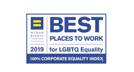 2019 Best Places to Work for LGBTQ Equality, Awarded by Human Rights Campaign.